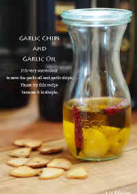 Garlic Chips and Garlic Oil