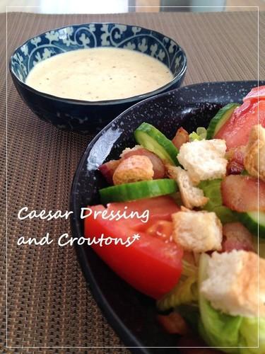 Homemade Caesar Dressing & Croutons